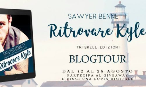"Blog Tour ""Ritrovare Kyle"" di Sawyer Bennett – playlist"