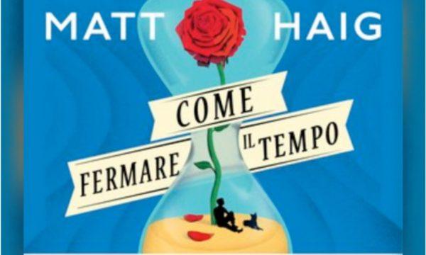 Matt Haig Come fermare il tempo (storytel)