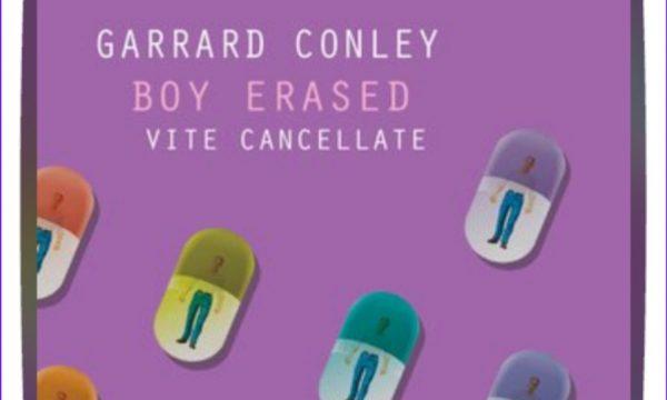 Garrard Conley Boy erased: Vite cancellate (@Storytel_it)